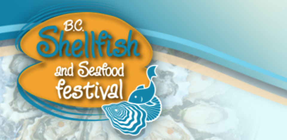BC Shellfish and Seafood Festival Finally Here!