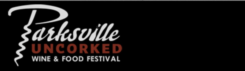 Parksville takes the cork out for its 9th annual Parksville Uncorked Wine & Food Festival, February 23 – 26, 2017