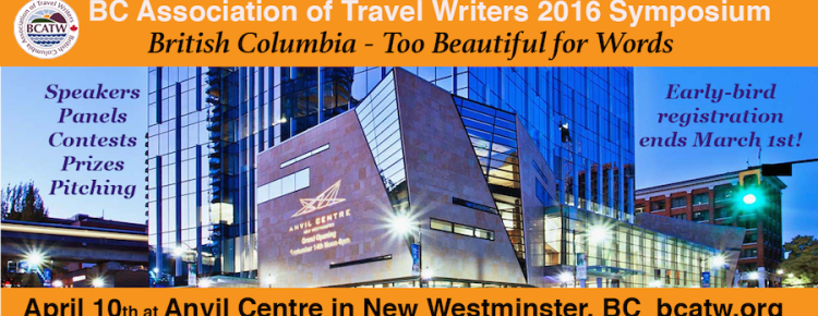 BCATW 2016 travel writers symposium