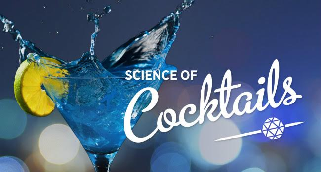 Science, Shaken and Stirred – Science of Cocktails is February 4th