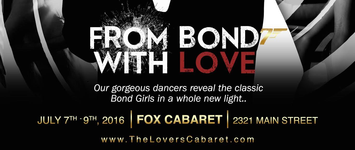 "The Lovers Cabaret presents: ""From Bond with Love"" at Fox Cabaret, July 7-9"
