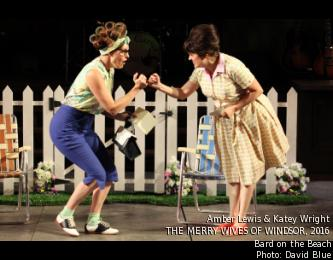 Amber Lewis & Katey Wright THE MERRY WIVES OF WINDSOR, 2016 Bard on the Beach Photo- David Blue