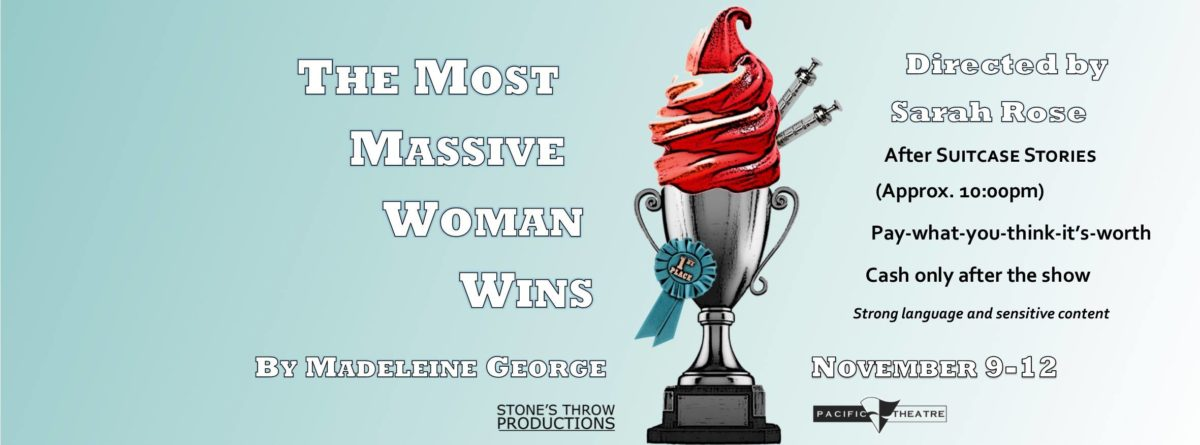 Stone's Throw Productions is presenting The Most Massive Woman Wins