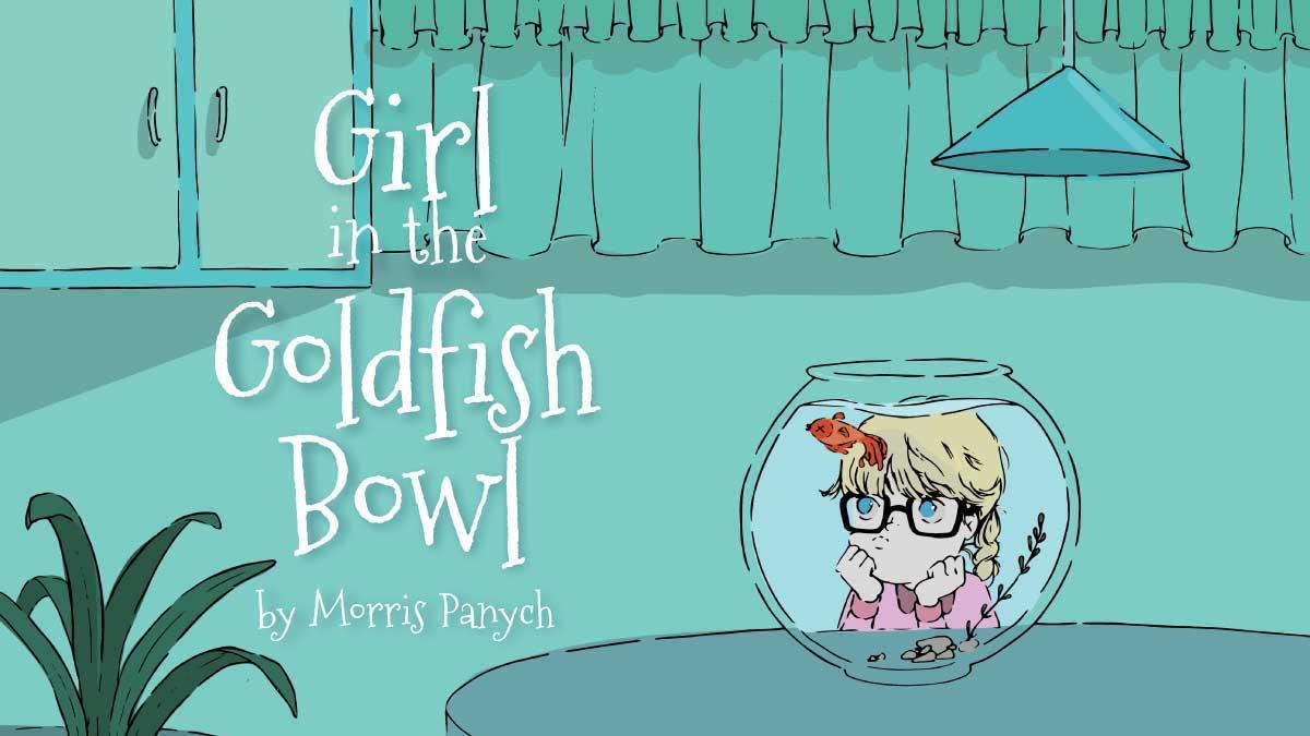 Morris Panych's Girl in the Goldfish Bowl June 7-15