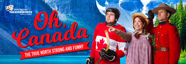 Laugh 'Til Your Sides Ache at Oh, Canada – The True North Strong and Funny