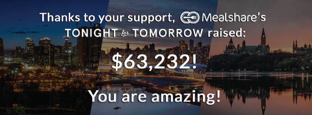 THE MEAL DEAL: NON-PROFIT CHARITY CELEBRATES SUCCESS OF TONIGHT FOR TOMORROW™ FUNDRAISER ADDS 20NEW EATERIES TO ITS ROSTER OF VANCOUVER RESTAURANT PARTNERS