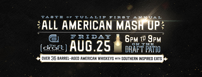 TASTE OF TULALIP ALL-AMERICAN MASH UP