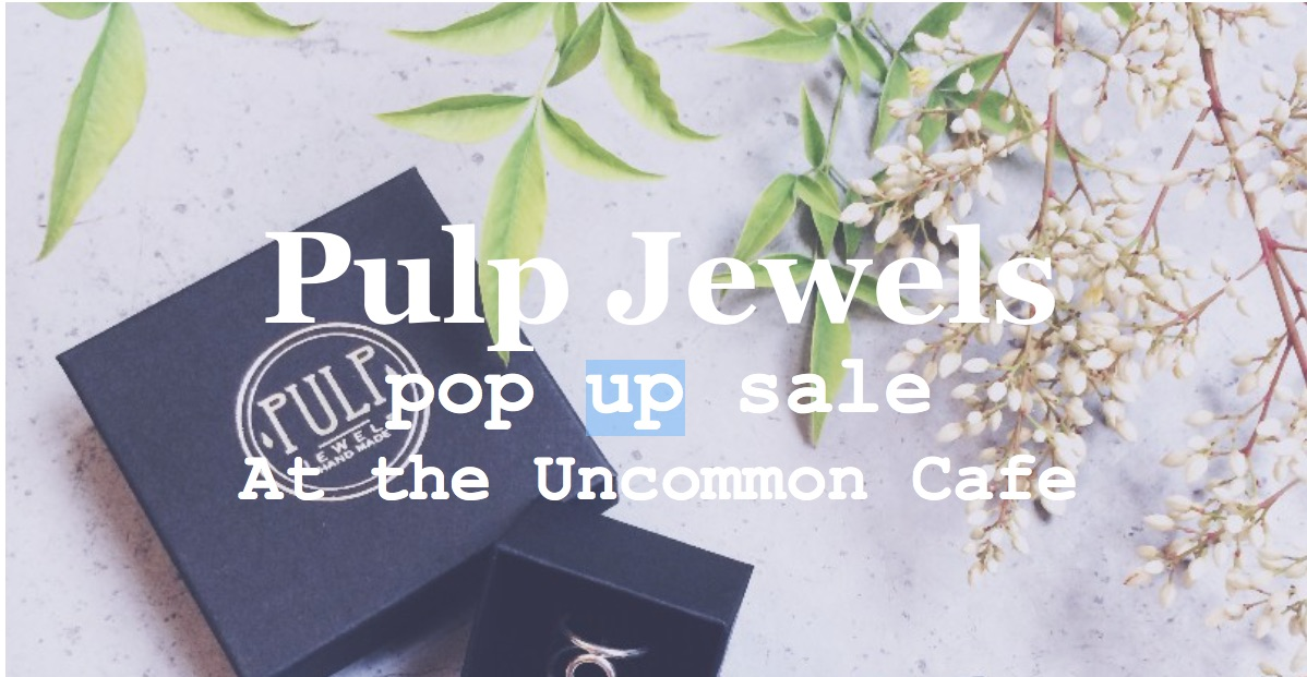 Jewels In The House – Pulp Jewels Pop Up