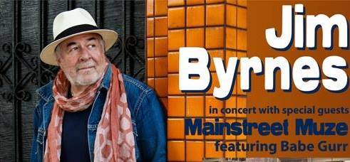 Jim Byrnes & Mainstreet Muze Fundraising Concerts
