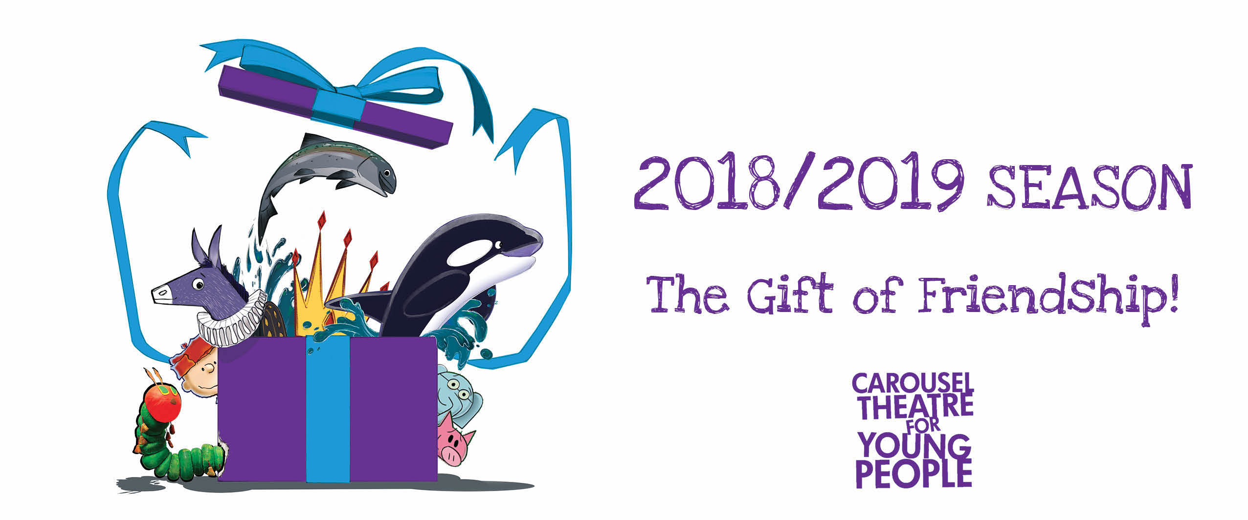 Carousel Theatre for Young People CTYP Unveils its 2018/2019 Season – The Gift of Friendship!