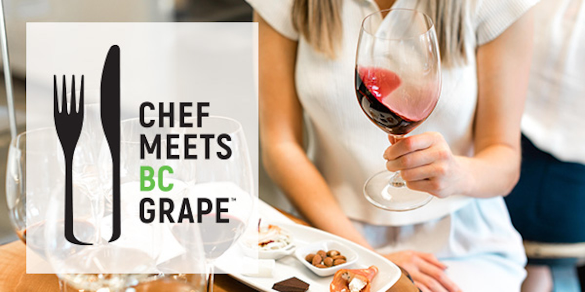 Chef Meets BC Grape – Vancouver 2019