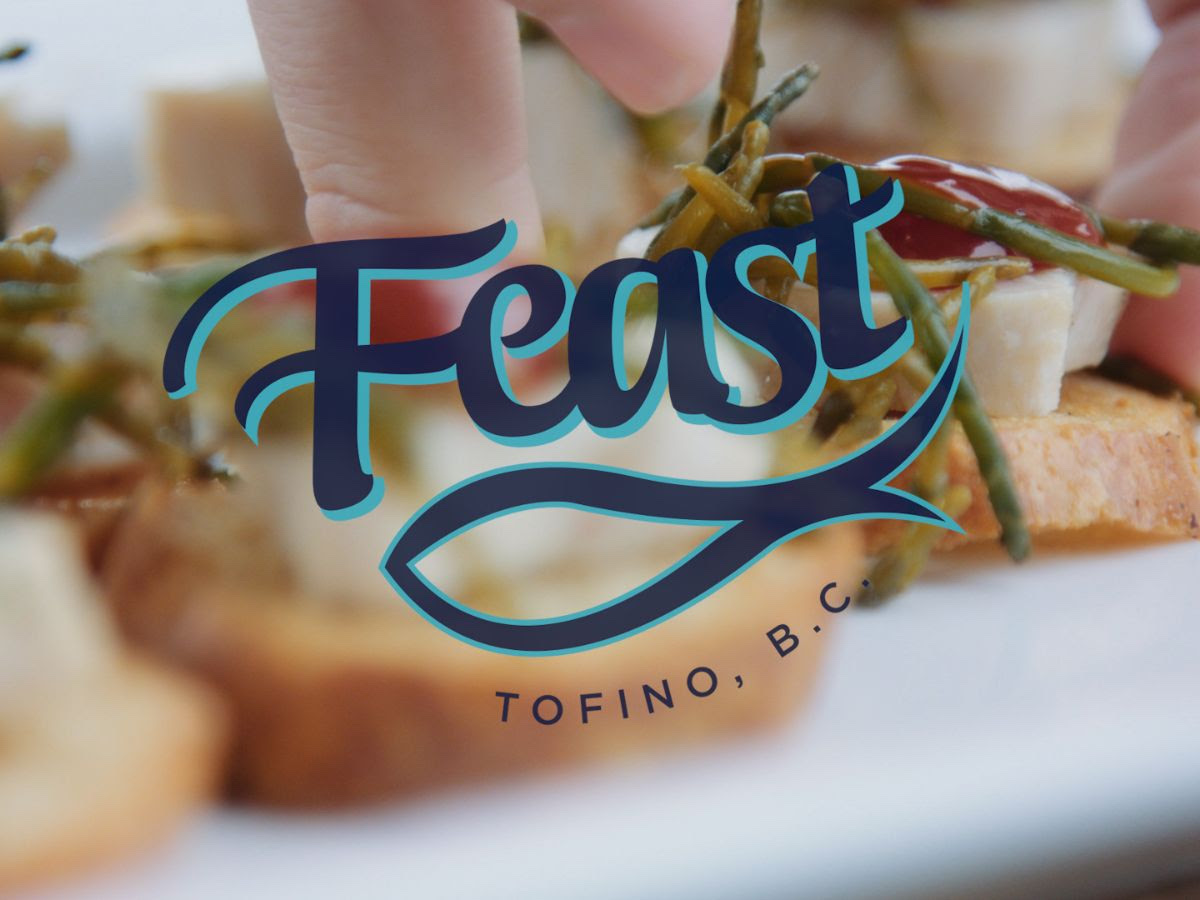 Feast Tofino This Weekend! 🎣 Feast celebrates coastal food culture and sustainability.