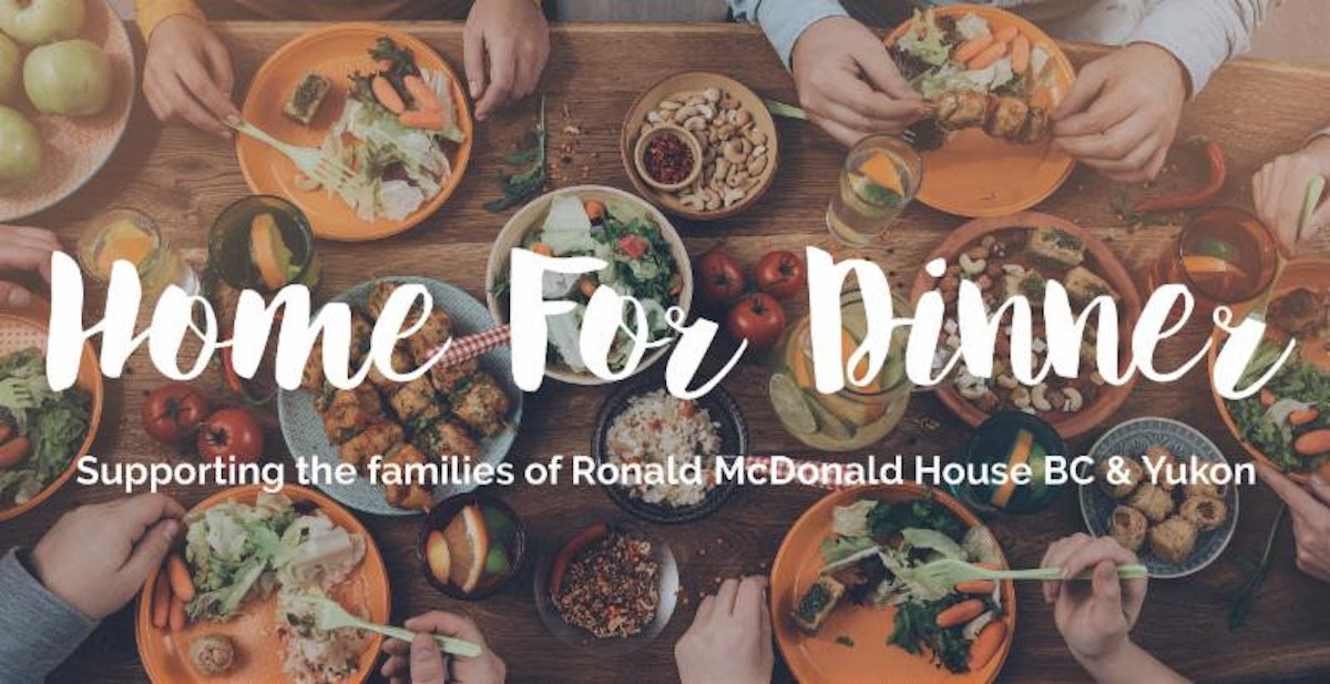 "Ronald McDonald House BC & Yukon Celebrates Second Year of ""Home for Dinner"" Initiative"