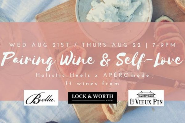 Pairing Wine & Self-Love August 21 and August 22