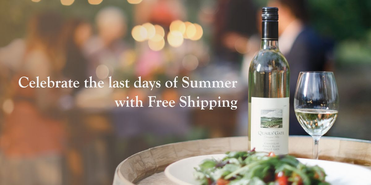 #WineWednesday Summer Shipping Special from Quails' Gate: August  21 to August 25