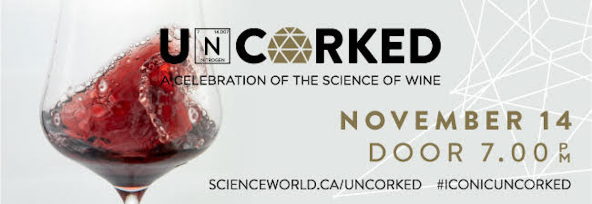Uncorked: A Celebration of the Science of Wine – Nov 14